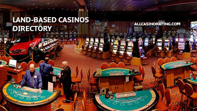 land based casinos directory